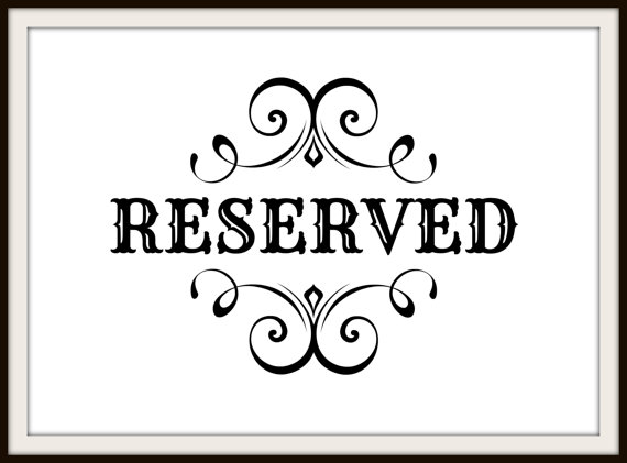 Geeky image within free printable reserved seating signs